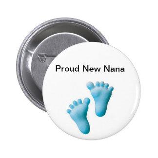 Proud New Nana 6 Cm Round Badge