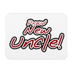 Proud New Uncle Red and Black Text Gifts Magnet