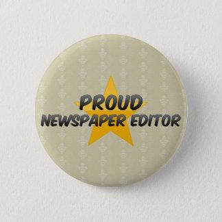 Proud Newspaper Editor 6 Cm Round Badge