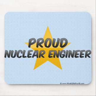 Proud Nuclear Engineer Mousepads