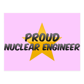 Proud Nuclear Engineer Postcards