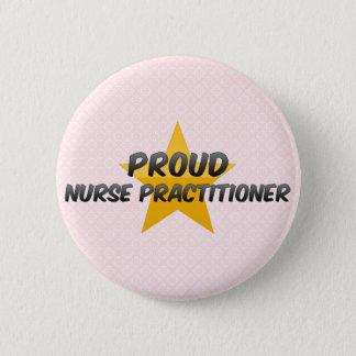 Proud Nurse Practitioner 6 Cm Round Badge