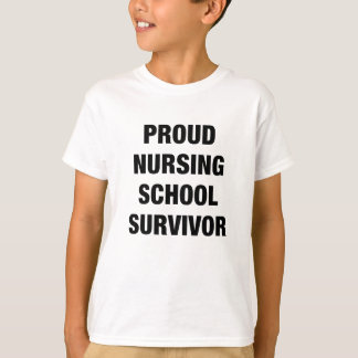 proud nursing school survivor shirt