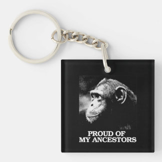 Proud of My Ancestors - Evolution - - Pro-Science  Key Ring