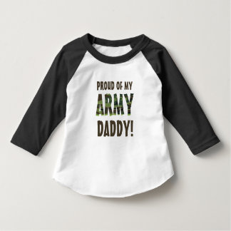 Proud of my Army Daddy! Camo Font T-Shirt