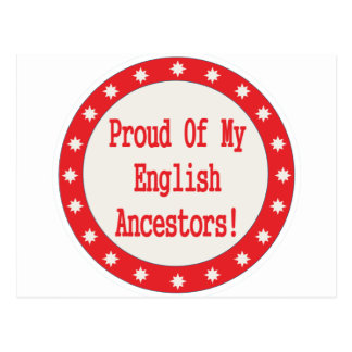Proud Of My English Ancestors Post Card
