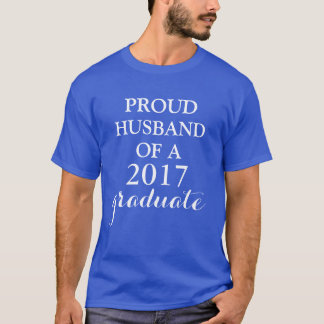 Proud Of My Graduate T-Shirt