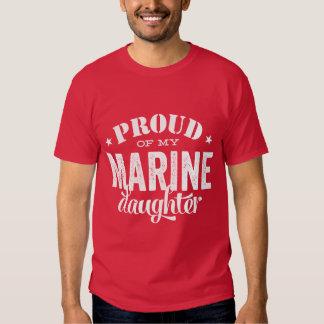 Proud of my MARINE daughter T-shirt