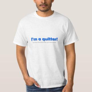 Proud of quitting (t-shirt) T-Shirt
