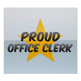 Proud Office Clerk Poster