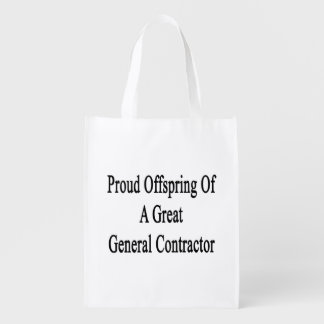 Proud Offspring Of A Great General Contractor Market Tote