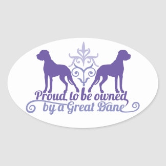 Proud owned by A great dane PUR-polarizes Oval Sticker