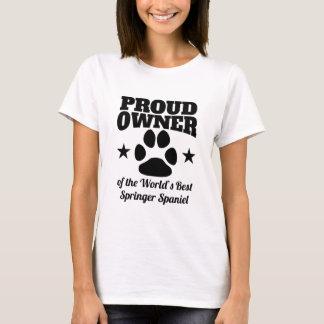 Proud Owner Of The World's Best Springer Spaniel T-Shirt