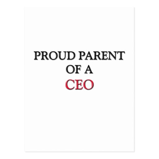 Proud Parent Of A CEO Post Card