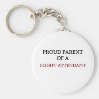 Proud Parent Of A FLIGHT ATTENDANT Basic Round Button Key Ring