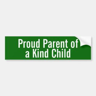 Proud Parent of a Kind Child Car Bumper Sticker