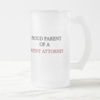 Proud Parent Of A PATENT ATTORNEY Mugs