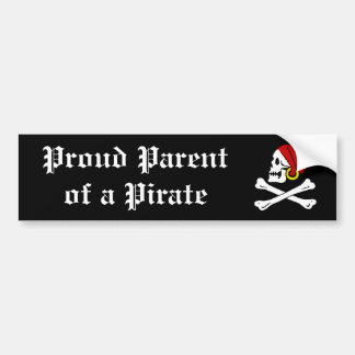 Proud Parent of a Pirate Bumper Sticker