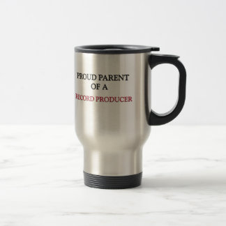 Proud Parent Of A RECORD PRODUCER Coffee Mug