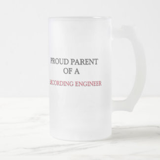 Proud Parent Of A RECORDING ENGINEER Coffee Mugs