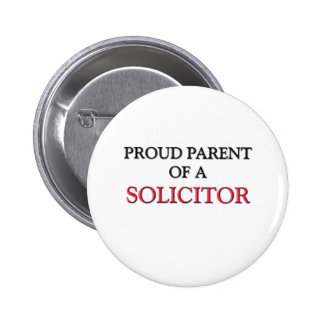 Proud Parent Of A SOLICITOR 6 Cm Round Badge
