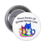Proud Parent of Spoiled Rotten Cats