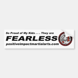 """Proud Parents - """"My Kids are Fearless"""" Bumper Sticker"""