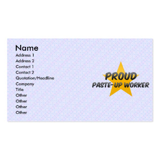Proud Paste-Up Worker Business Card