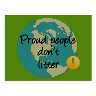 Proud People Don't Litter Postcard