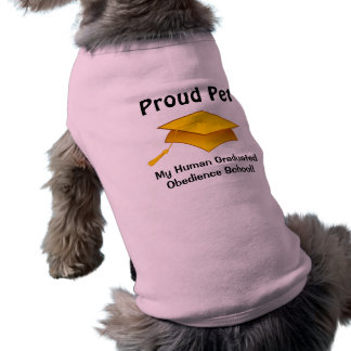 Proud Pet - Human Obedience School Graduate Shirt