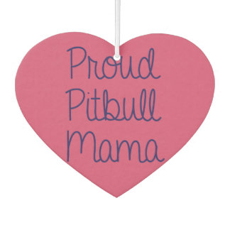 Proud Pitbull Mama Air freshener
