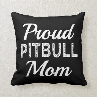Proud Pitbull Mom Funny Dog Cushion