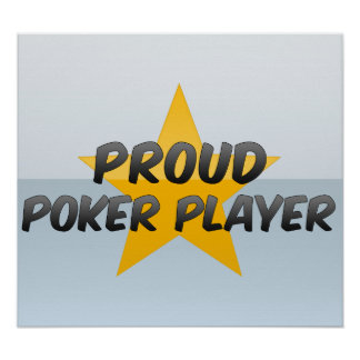 Proud Poker Player Print