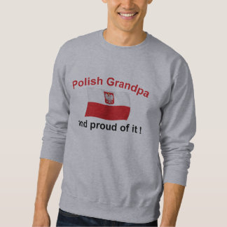 Proud Polish Grandpa Sweatshirt