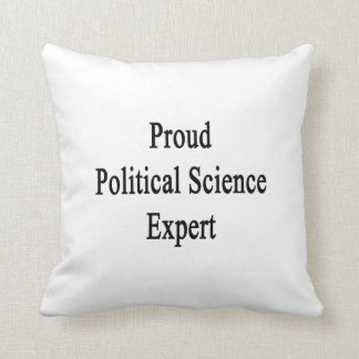 Proud Political Science Expert Throw Pillow