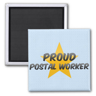 Proud Postal Worker Square Magnet