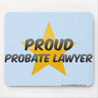 Proud Probate Lawyer Mouse Pads