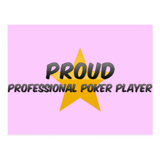 Proud Professional Poker Player Post Card