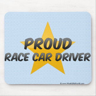Proud Race Car Driver Mousepads