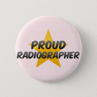 Proud Radiographer 6 Cm Round Badge
