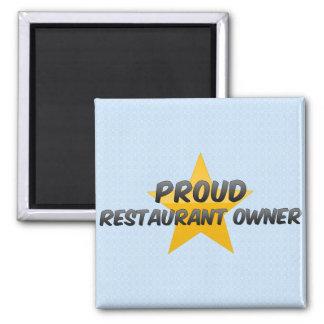 Proud Restaurant Owner Fridge Magnets