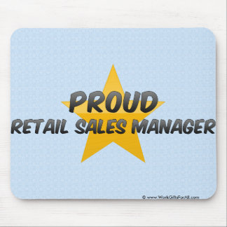 Proud Retail Sales Manager Mouse Pad