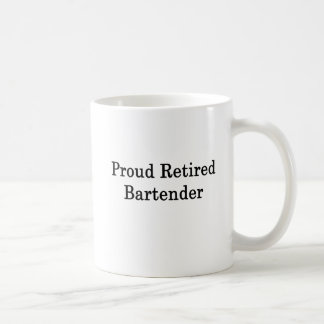 Proud Retired Bartender Coffee Mug