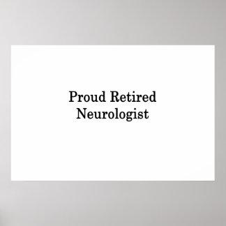 Proud Retired Neurologist Poster