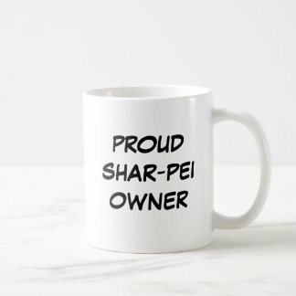 """Proud Shar-Pei Owner"" Mug"