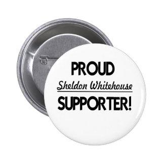 Proud Sheldon Whitehouse Supporter Pin