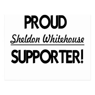 Proud Sheldon Whitehouse Supporter! Postcard