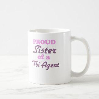 Proud Sister of a Fbi Agent Mugs