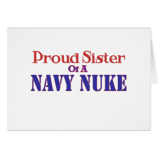 Proud Sister of a Navy Nuke Card
