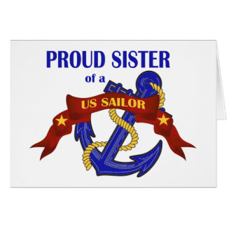Proud Sister of a US Sailor Card